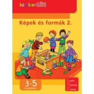 KÉPEK ÉS FORMÁK 2. - 3-5 ÉVESEKNEK