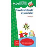 FIGYELEMFEJLESZTŐ GYAKORLATOK - 5 ÉVES KORTÓL