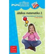 JÁTÉKOS MATEMATIKA 2. - KOMPETENCIAFEJLESZTŐ FELADATOK 7 ÉVES KORTÓL