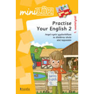 Practise Your English 2 - angol nyelvi gyakorlófüzet alsó tagozat