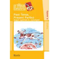 Past Tense, Present Perfect - angol nyelvtan 6. osztálytól