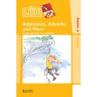 Adjectives, Adverbs and More - angol nyelvtan 6. osztálytól
