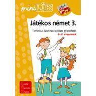 JÁTÉKOS NÉMET 3. - TEMATIKUS SZÓKINCSFEJLESZTŐ GYAKORLATOK 8-11 ÉVESEKNEK