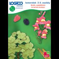Logico Piccolo - Ismeretek 2-3. osztály: Erdők, szántóföldek és kertek növényei