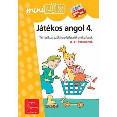 JÁTÉKOS ANGOL 4. - TEMATIKUS SZÓKINCSFEJLESZTŐ GYAKORLATOK 8-11 ÉVESEKNEK