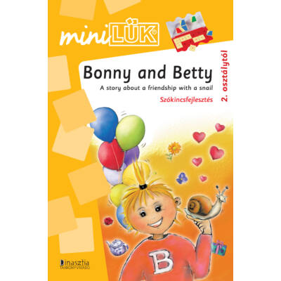 Bonny and Betty - A story about a friendship with a nail
