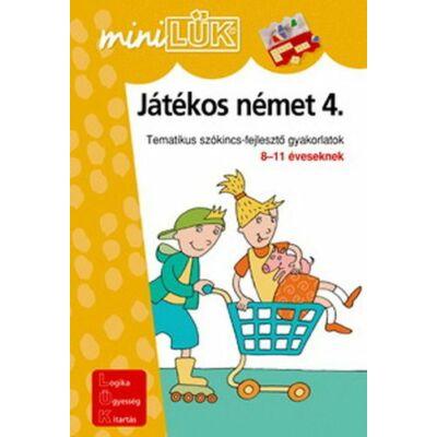 JÁTÉKOS NÉMET 4. - TEMATIKUS SZÓKINCSFEJLESZTŐ GYAKORLATOK 8-11 ÉVESEKNEK