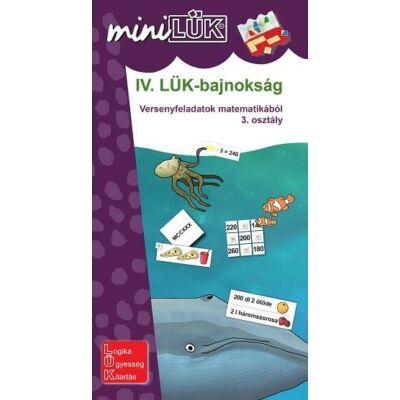IV. LÜK Bajnokság - Versenyfeladatok matematikából 3. osztály