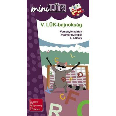 V. LÜK Bajnokság - Versenyfeladatok magyar nyelvtanból 4. osztály