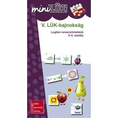 V. LÜK Bajnokság - Versenyfeladatok logika 3-4. osztály