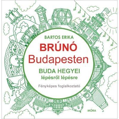 Brúnó Budapesten 2. - Buda hegyei foglalkoztató
